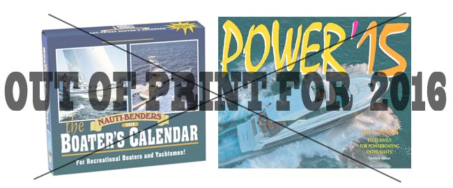Boater's Calendar and Power Calendar are out of print for 2016